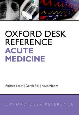 Oxford Desk Reference: Acute Medicine