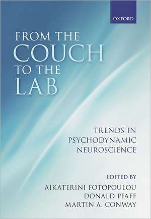 From the Couch to the Lab: Trends in Psychodynamic Neuroscience de Aikaterini Fotopoulou