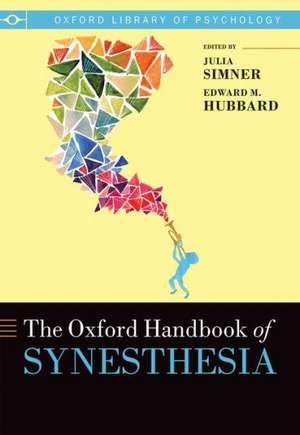 Oxford Handbook of Synesthesia de Julia Simner