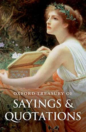 Oxford Treasury of Sayings and Quotations de Susan Ratcliffe