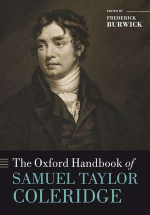 The Oxford Handbook of Samuel Taylor Coleridge