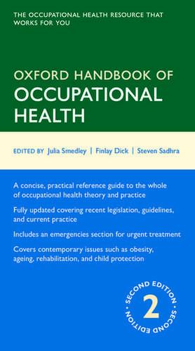 Oxford Handbook of Occupational Health de Julia Smedley
