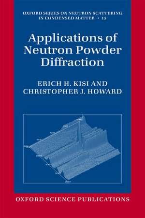 Applications of Neutron Powder Diffraction de Erich H. Kisi