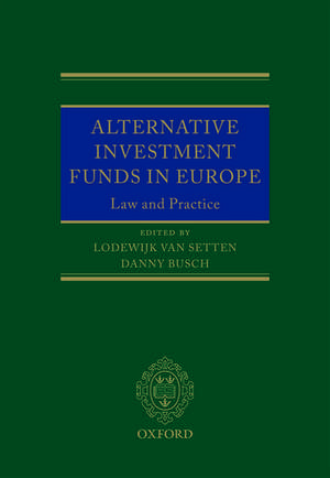 Alternative Investment Funds in Europe de Lodewijk Van Setten