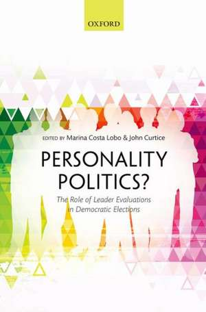 Personality Politics?