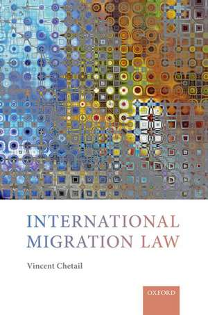 International Migration Law de Vincent Chetail