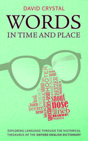 Words in Time and Place