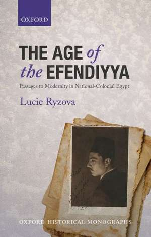 The Age of the Efendiyya