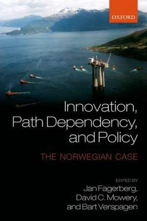 Innovation, Path Dependency, and Policy: The Norwegian Case de Jan Fagerberg