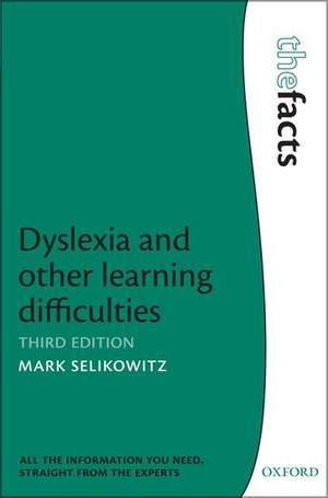 Dyslexia and other learning difficulties de Mark Selikowitz
