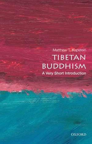 Tibetan Buddhism: A Very Short Introduction de Matthew T. Kapstein