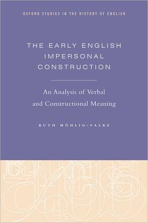 The Early English Impersonal Construction
