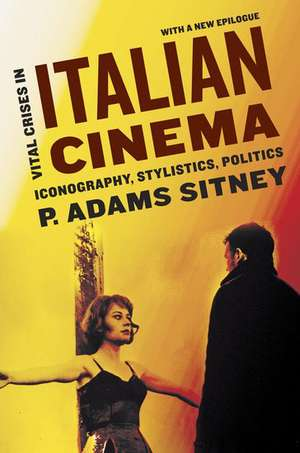 Vital Crises in Italian Cinema