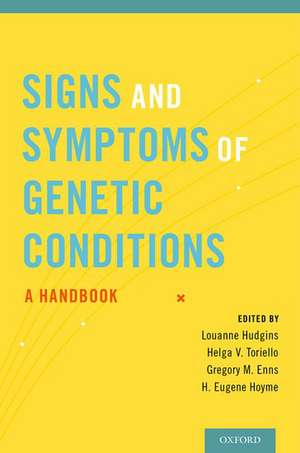 Signs and Symptoms of Genetic Conditions: A Handbook de Louanne Hudgins