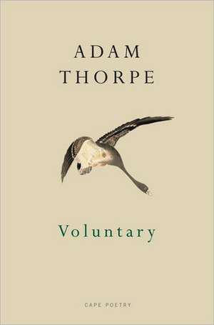 Voluntary de Adam Thorpe