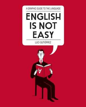 English is Not Easy de Luci Gutierrez