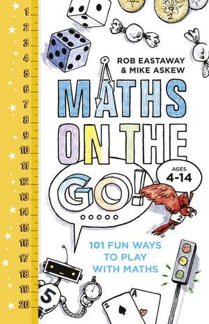 Maths on the Go: 101 Fun Ways to Play with Maths imagine