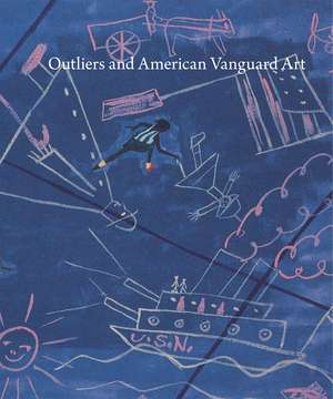 Outliers and American Vanguard Art imagine