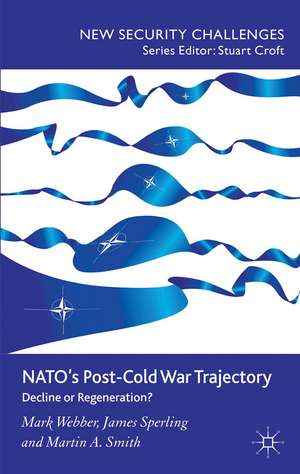 NATO's Post-Cold War Trajectory