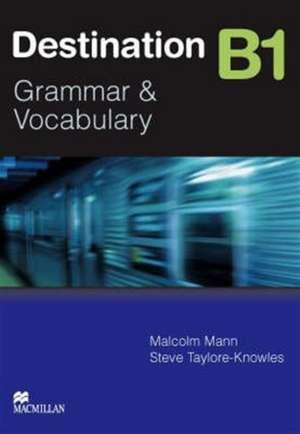 Destination B1 Pre Intermediate Student Book -key de Malcolm Mann