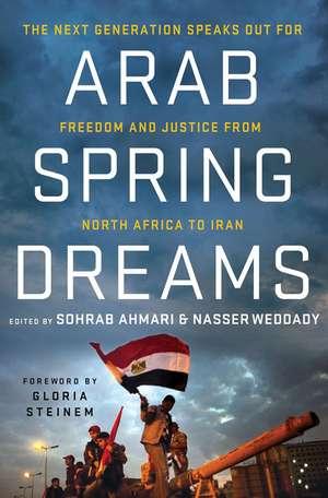 Arab Spring Dreams de Nasser Weddady