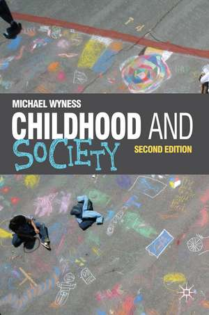 Childhood and Society de Michael Wyness
