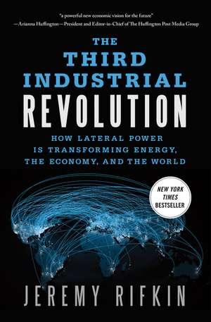 The Third Industrial Revolution de Jeremy Rifkin