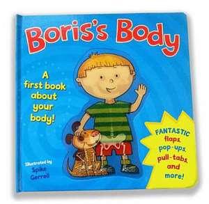 Boris's Body de Spike Gerrell