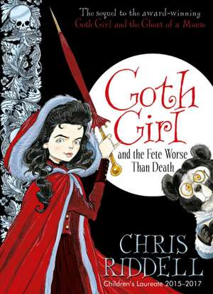 Goth Girl and the Fete Worse Than Death:  A First Storybook de Chris Riddell