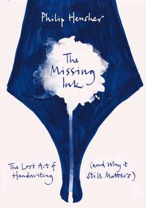 Hensher, P: Missing Ink