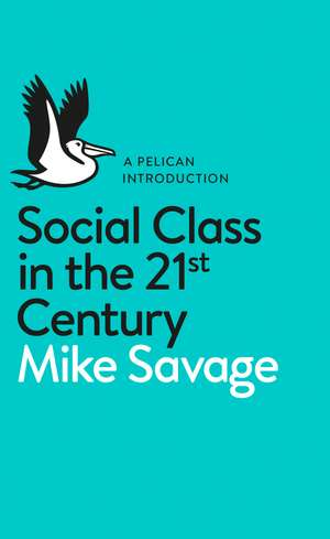 Social Class in the 21st Century imagine