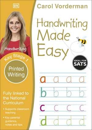 Handwriting Made Easy Printed Writing KS1