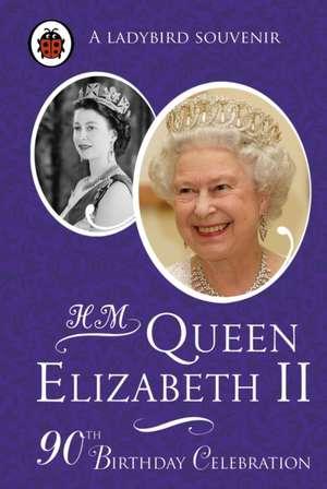 H. M. Queen Elizabeth II: 90th Birthday Celebration