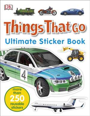 Things That Go Ultimate Sticker Book de DK