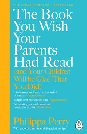 The Book You Wish Your Parents Had Read (and Your Children Will Be Glad That You Did) imagine
