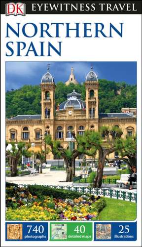 DK Eyewitness Travel Guide Northern Spain de DK Travel