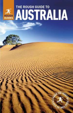 The Rough Guide to Australia de Rough Guides