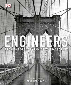 Engineers: From the Great Pyramids to Spacecraft de Adam Hart-Davis