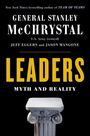 Leaders: Myth and Reality de Stanley McChrystal