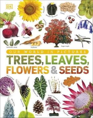 Trees, Leaves, Flowers & Seeds imagine