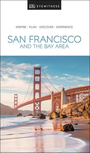 DK Eyewitness Travel Guide San Francisco and the Bay Area de DK Travel
