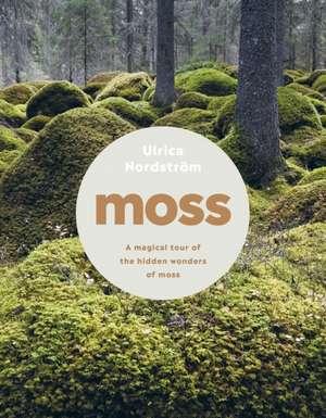 Moss de Ulrica Nordström