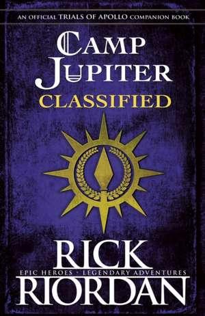 Camp Jupiter Classified: A Probatio's Journal de Rick Riordan