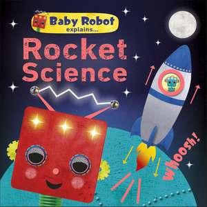 Baby Robot Explains... Rocket Science imagine