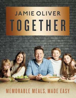 Together: Memorable Meals Made Easy de Jamie Oliver
