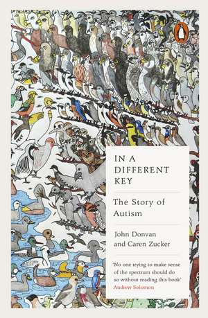 In a Different Key: The Story of Autism de John Donvan