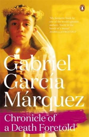 Chronicle of a Death Foretold de Gabriel Garcia Marquez