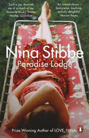 Paradise Lodge de Nina Stibbe