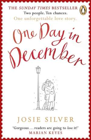 One Day in December: the heart-warming and uplifting bestseller that everyone's falling in love with de Josie Silver