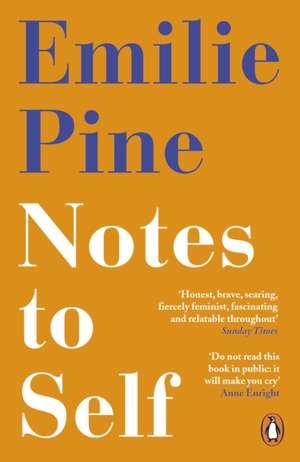 Notes to Self de Emilie Pine